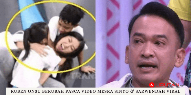 Ruben Onsu Berubah Pasca Video Mesra Sinyo & Sarwendah Viral - liputan.co